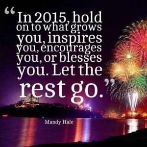 Velg de gode tingene i det nye året og gi slipp på alt det andre :-)